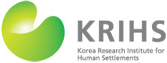 Korea Research Institute for Human Settlements (KRIHS)